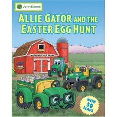 John Deere: Allie Gator and the Easter Egg Hunt